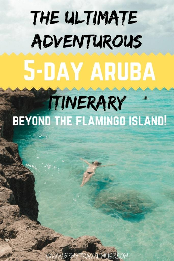 Here's the ultimate adventurous 5 day itinerary for your next trip to Aruba! More than just the Flamingo Island, this itinerary includes some of the best beaches in Aruba, off beat adventures, the best sunset spots, and other important things you need to know before you go to Aruba. Check it out now! #ArubaTravelTips #ArubaItinerary