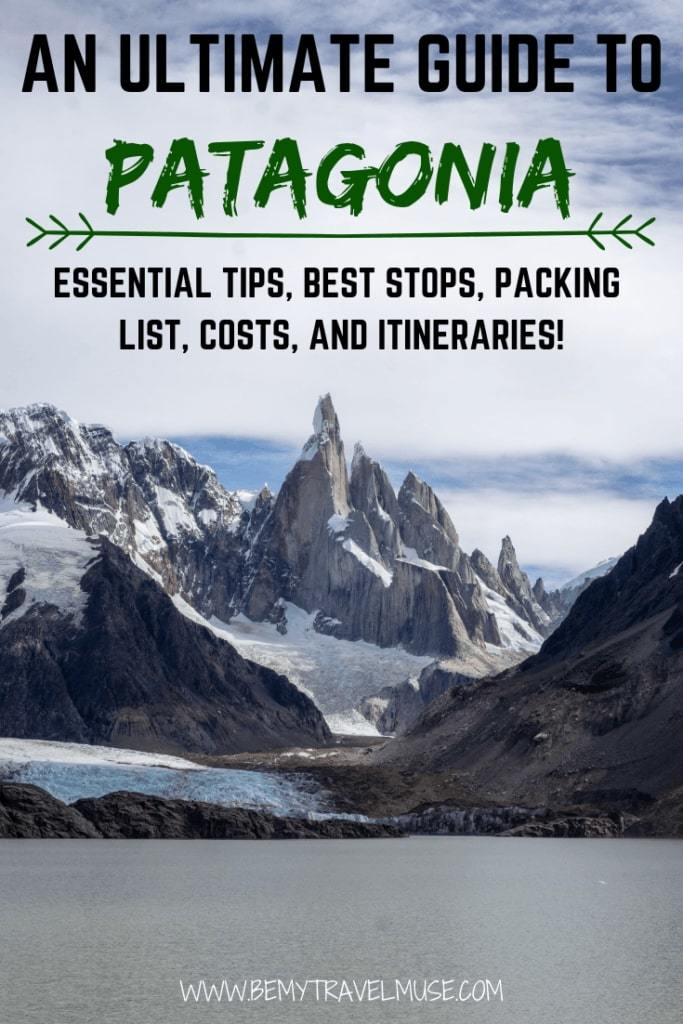 Everything you need to know about traveling in Patagonia is in this post. The best itineraries, best stops, a complete Patagonia packing list, essential tips like safety, transportation, best time to go and so much more! #Patagonia #PatagoniaTravelTips