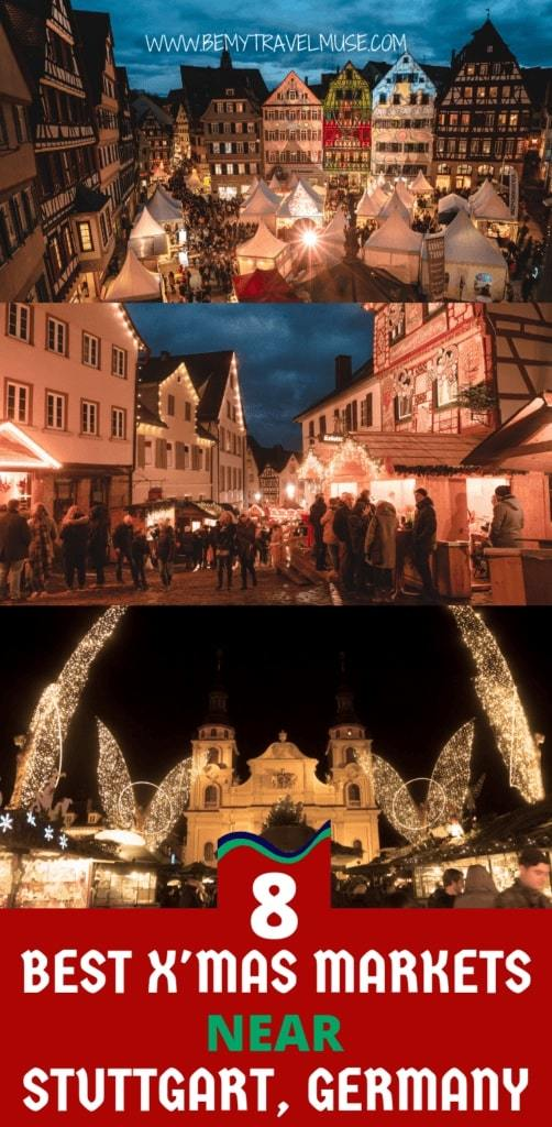Here are the best christmas markets near Stuttgart, Germany you do not want to miss if you are traveling to Germany during the Christmas holidays! A combination of traditional and uniquely themed markets with the best things to eat, shop and enjoy, to make sure you get the best out of your Germany winter trip! #Stuttgart #GermanyTravelTips
