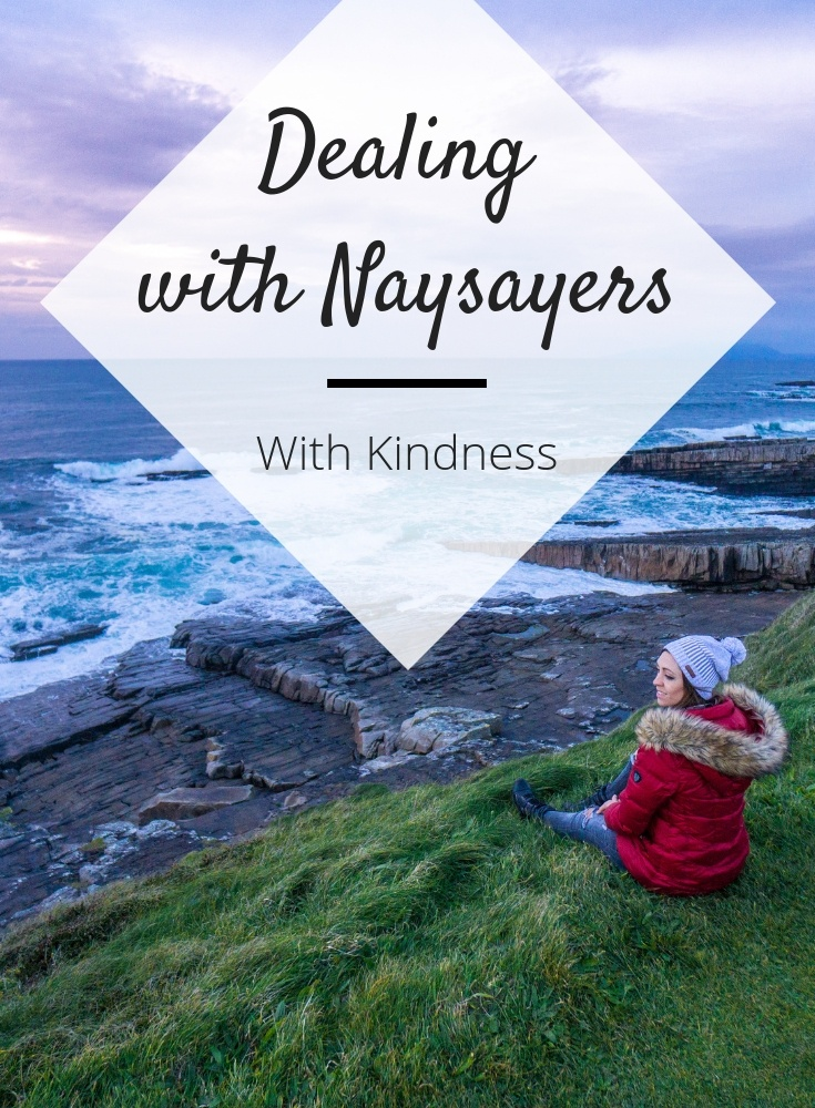 how to deal with naysayers