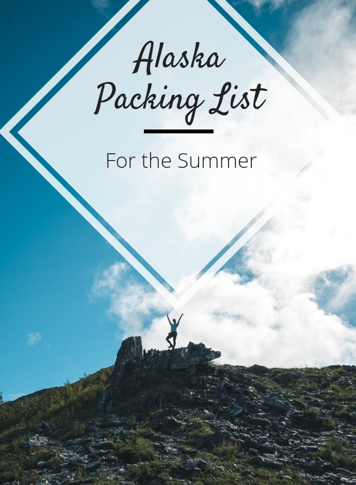 alaska packing list summer