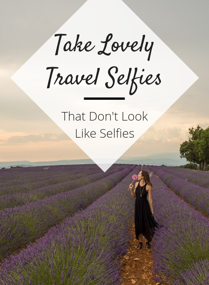 how to take travel selfies