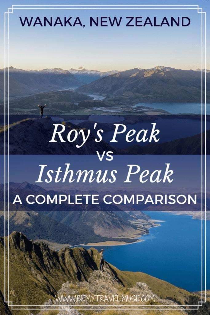 Traveling to Wanaka New Zealand? If you are short on time, you might have to pick between Roy's Peak and Isthmus Peak to hike. I hiked up to both and here's my honest comparison between the two to help you decide which hike to go for. #RoysPeak #IsthmusPeak #WanakaNewZealand