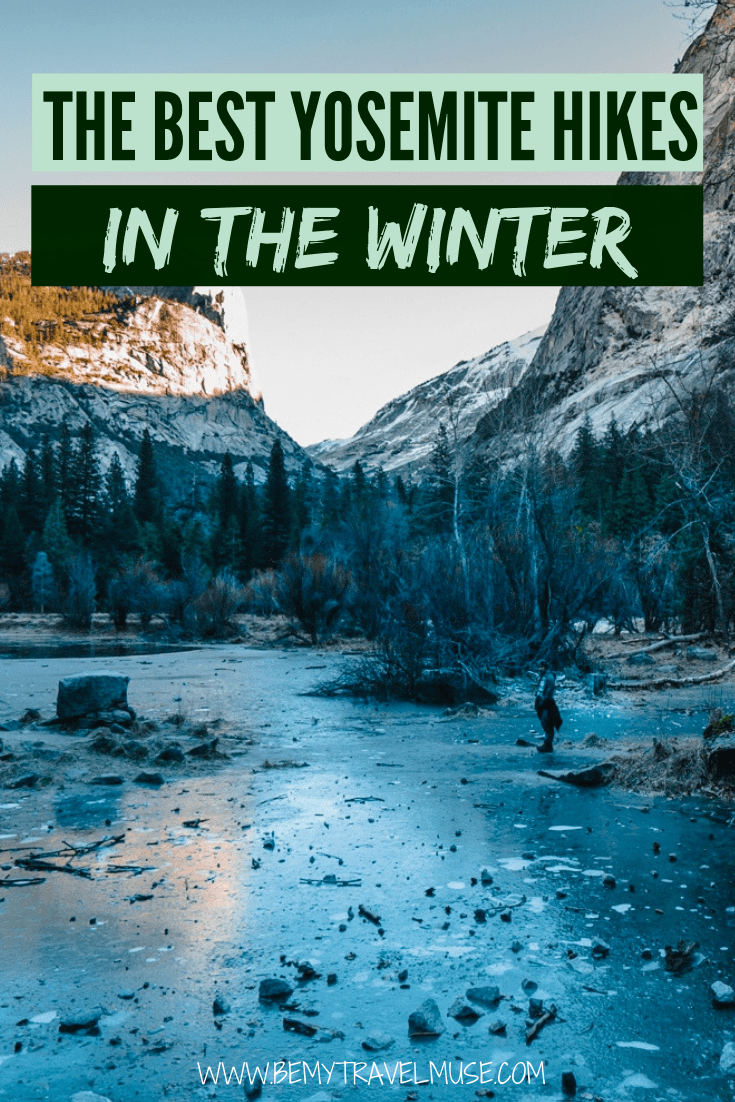 For a winter adventure in Yosemite, check out these 9 awesome hikes, including the Lower Yosemite Falls, Mirror Lake, Dewey Point and more. Distance, tips on getting there and other important information included. Click to read now! #Yosemite #YosemiteTravelTips