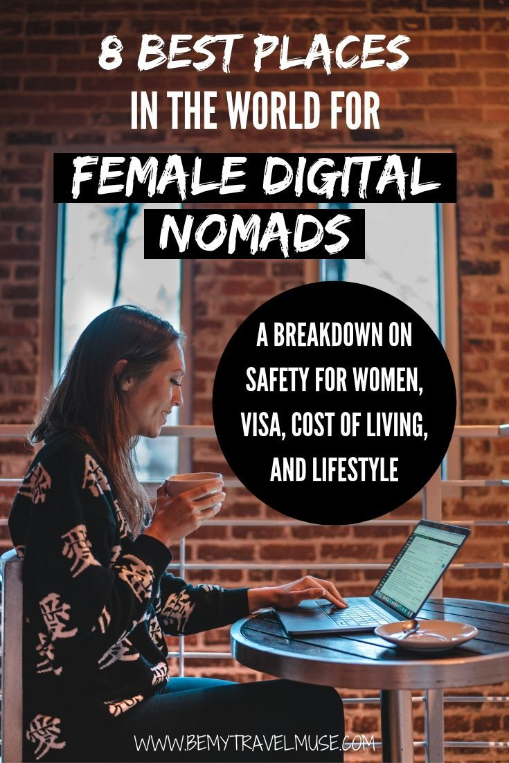 Which cities are the best for female digital nomads? Here is a breakdown on safety for women, visa, cost of living and lifestyle of 8 awesome cities that are popular among digital nomads. Whether you are a blogger, youtuber, designer or any other kind of remote worker, this list will help you decide where to base yourself in while working remotely. #DigitalNomads
