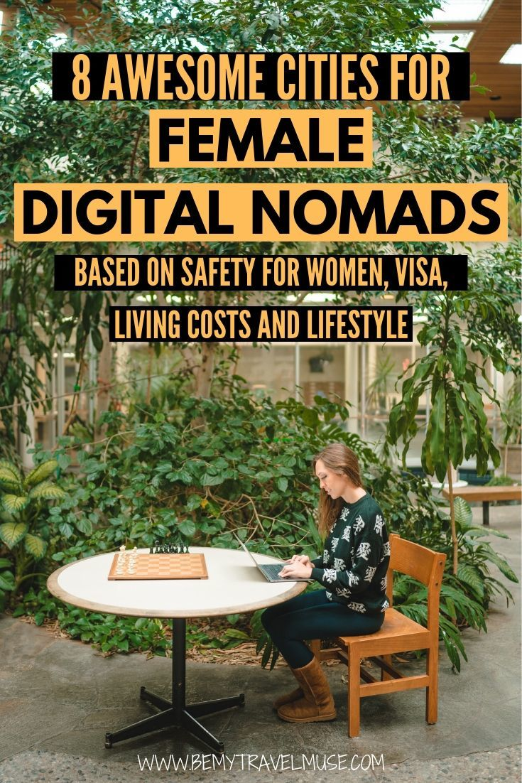 Are you a female digital nomad looking for a home base? Here are 8 awesome cities around the world that are safe, affordable and fun for digital nomads to live in. Tips on visa, accommodation, food, and entertainment included. #DigitalNomads #TravelBloggers