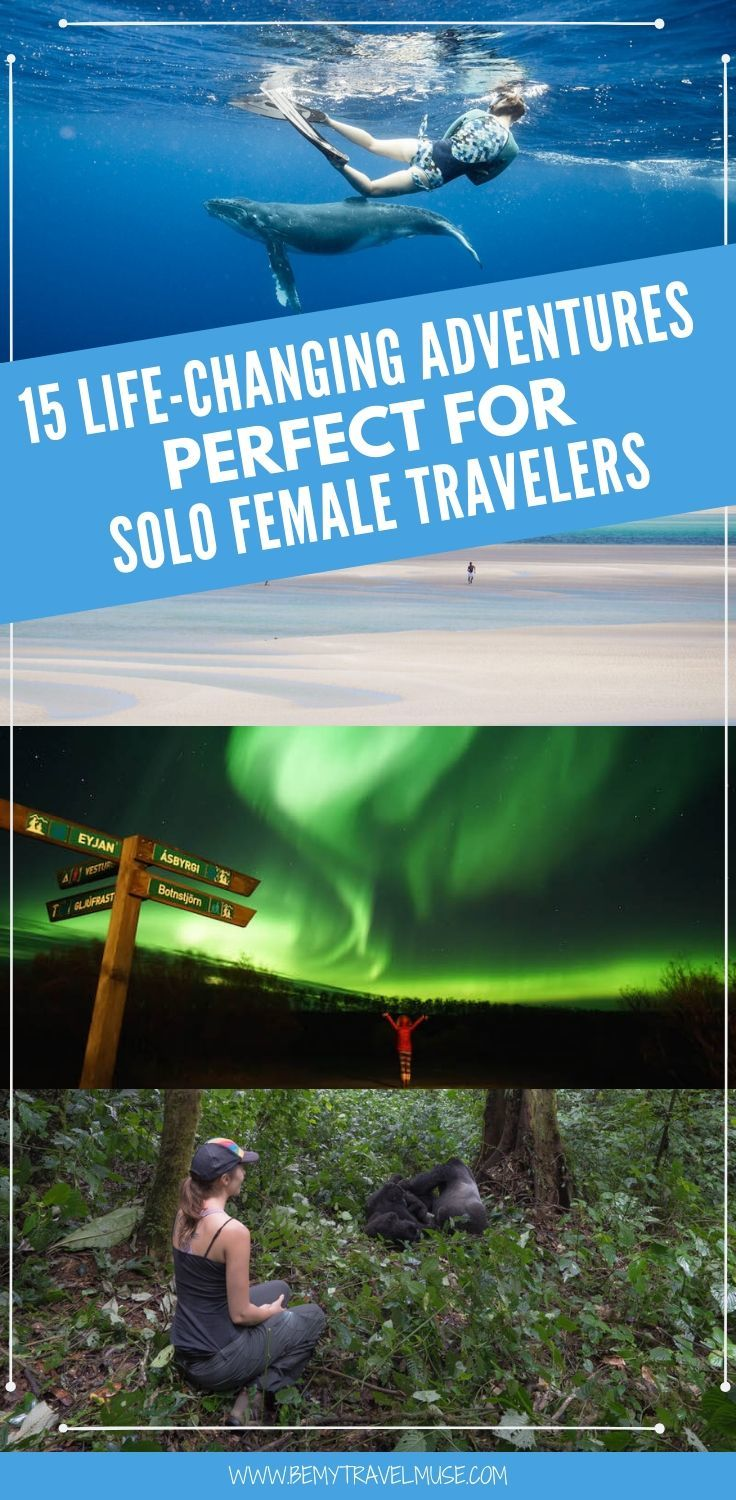 Here are the 15 best, life-changing adventures perfect for solo female travelers. This is the ultimate bucket list for every solo female travelers out there! #SoloFemaleTravel #BucketList