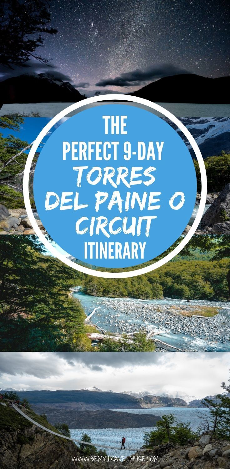 The perfect 9-day Torres del Paine National Park hiking itinerary, with all stops, distance, time needed and insider tips to help you plan an epic hiking trip in Chilean Patagonia. Learn more about the timings, things to consider, and accommodation options on the post. #TorresdelPaine
