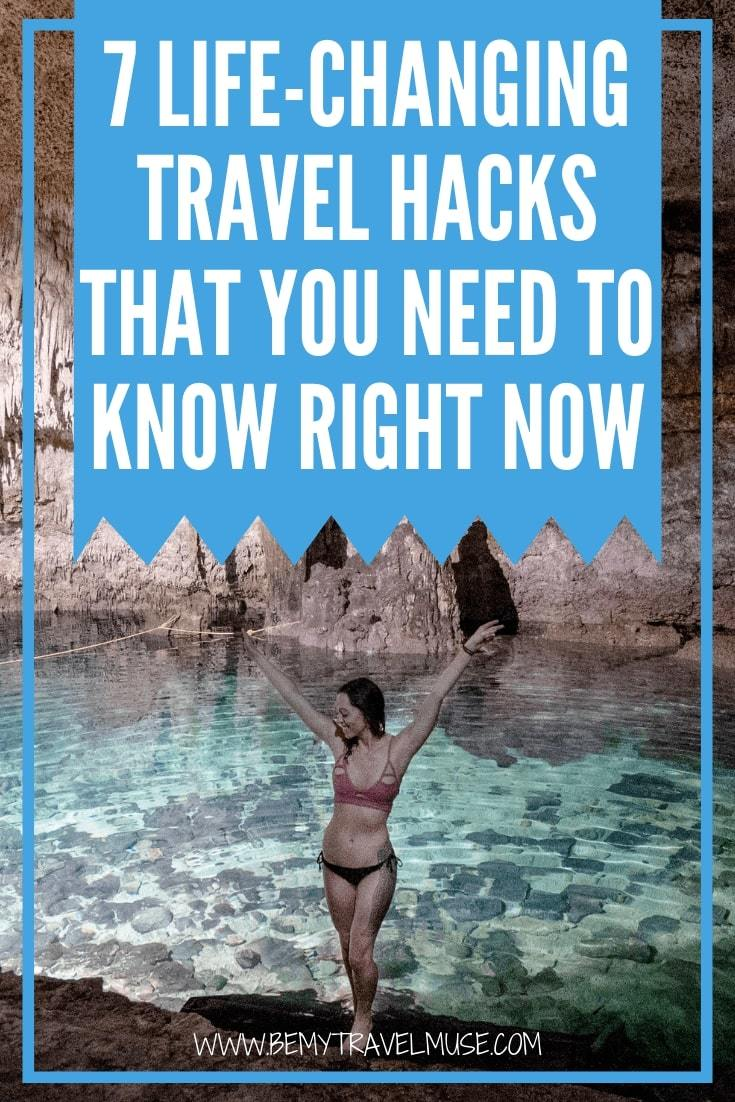 These 7 life-changing travel hacks will turn you into a travel pro. Click to read my best tips, advice and hacks from over 7 years of traveling around the world. #TravelHacks