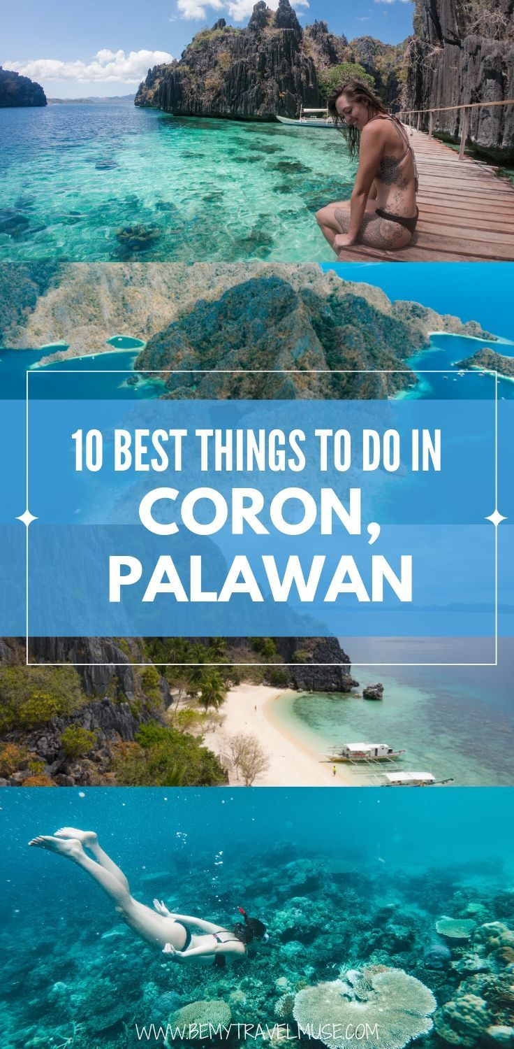Planning a trip to Coron, Palawan, the Philippines? Here are 10 awesome things to do that will help you have the best trip, with insider tips, amazing photos, and some off the beaten path spots! Click to read the post now #Coron #Palawan