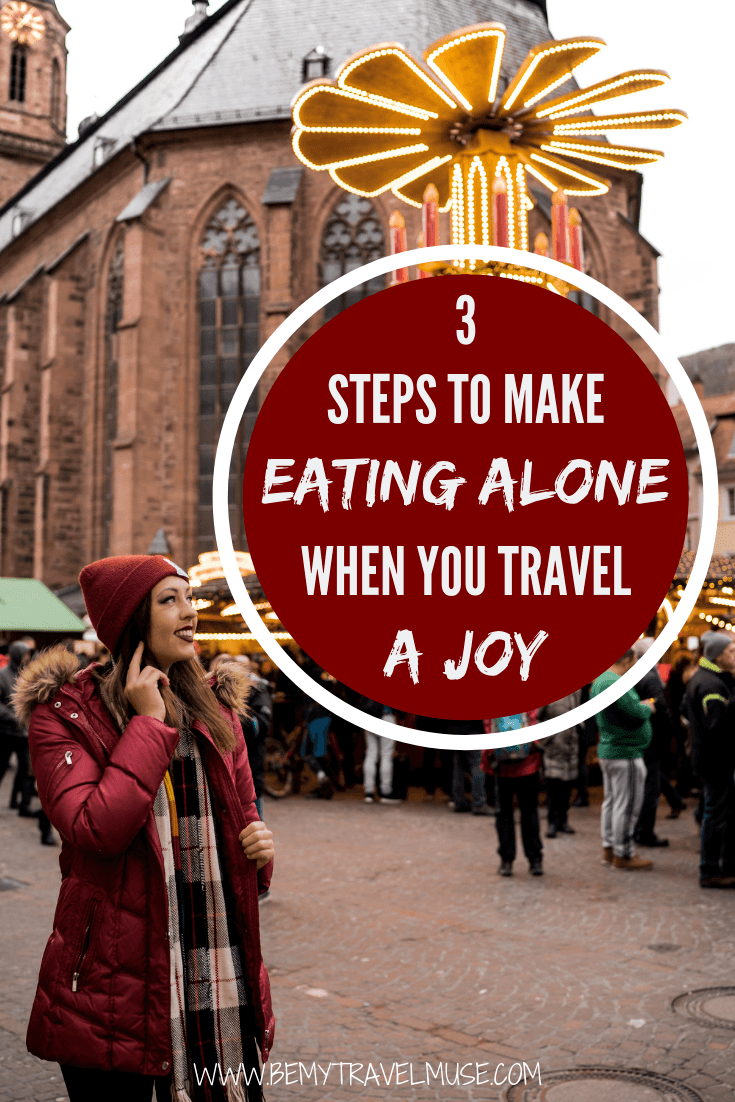 traveling alone soon, and dread having to eat alone? Click to read 3 simple tips to help make eating alone a joyful experience, especially when you are traveling alone abroad! #SoloTravelTips