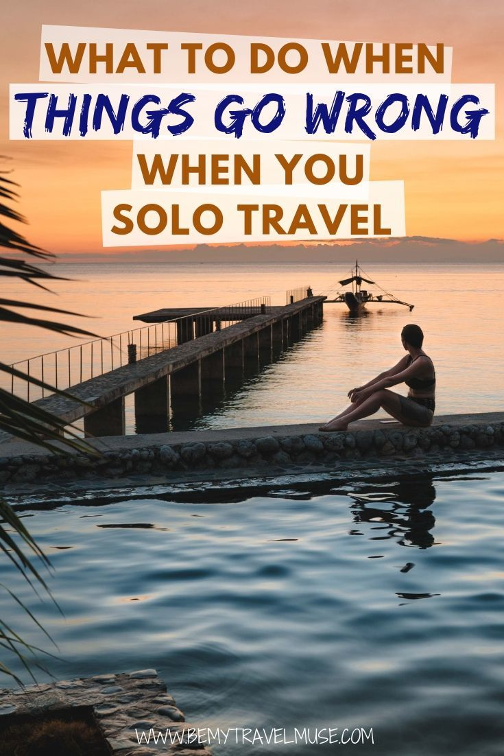 it's not always sunshine and rainbows, but there are ways to make the situation better when things go wrong in your solo travels. If you are a new solo female traveler, or just want to feel more prepared for your solo trips, click to read my best tips now! #SoloFemaleTravel
