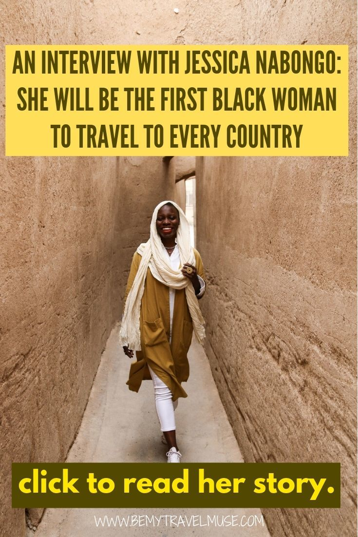 Jesscia Nabongo, who will be the first black woman to travel every country, shares her travel stories, how she deals with racism back home and abroad, and her world view with us. Click to read about her amazing journey now!