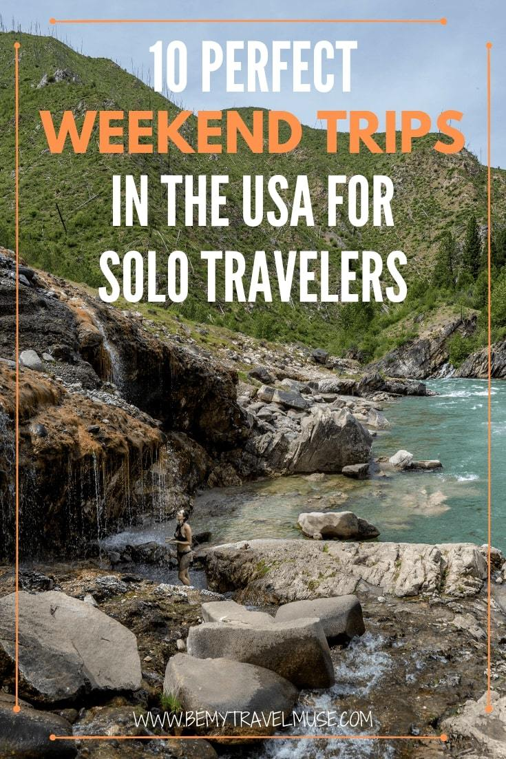 Looking for the perfect weekend trip solo? Here are 10 destinations in the USA that are perfect for a quick getaway. They are all easy to reach, easy to love, and easy to navigate!