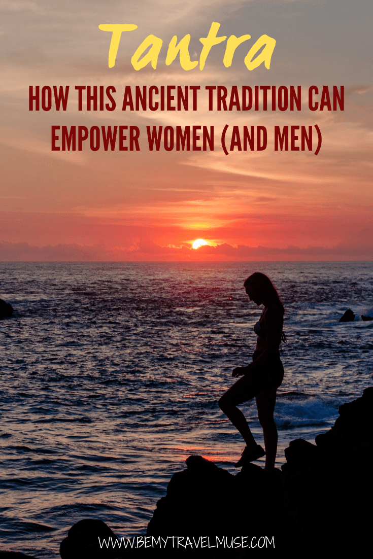 What is tantra? If you want to understand what tantra is, what it can do to empower women (and men), give this article a read!