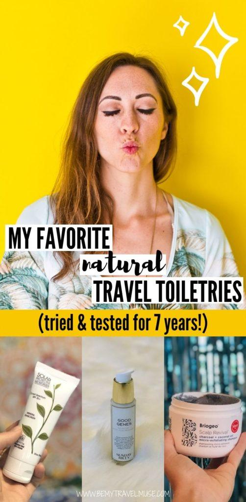 After 7 years of travels, here are my most essential, favorite natural travel toiletries that are not only good for my skin, but also good for the earth! If you are looking for eco-friendly, high quality travel toiletries, check this list out! #TravelToiletries