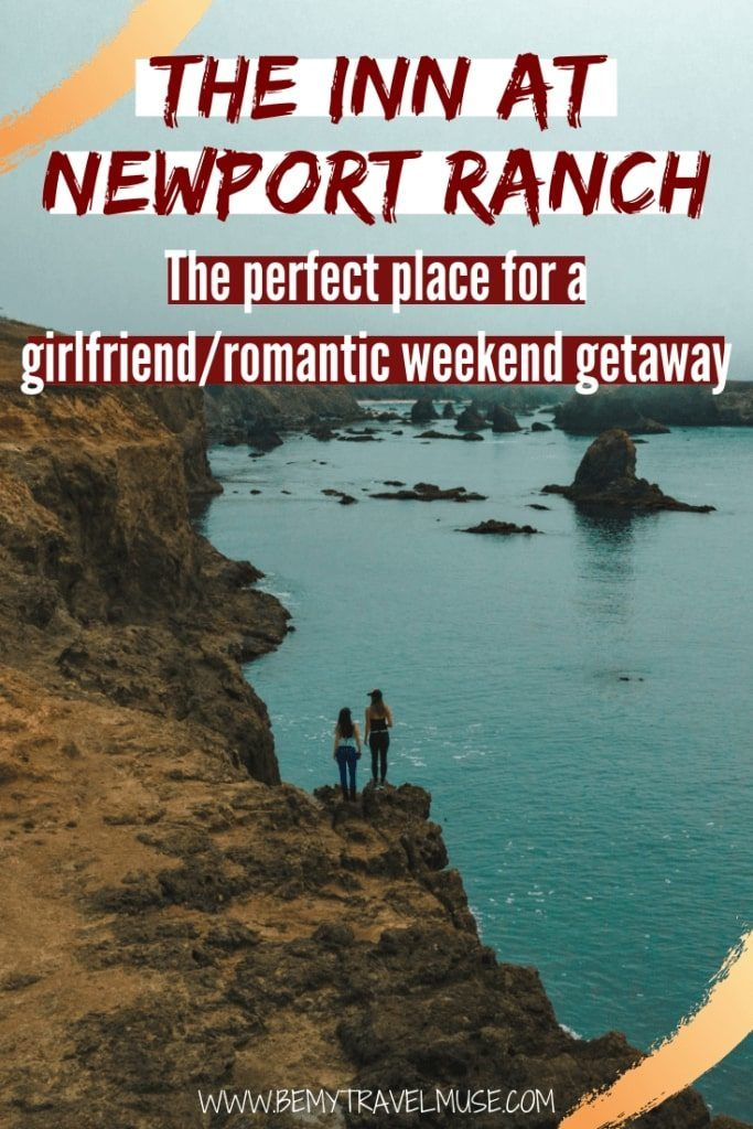 Click to read what makes The Inn at Newport Ranch the perfect place for a weekend getaway for you and your girlfriends/romantic partner! Gorgeous rooms, 20 miles of coastal trails, Redwood trails, and ample panoramic views await. #Weekendgetaway #GirlfriendGetaway #RomanticGetaway