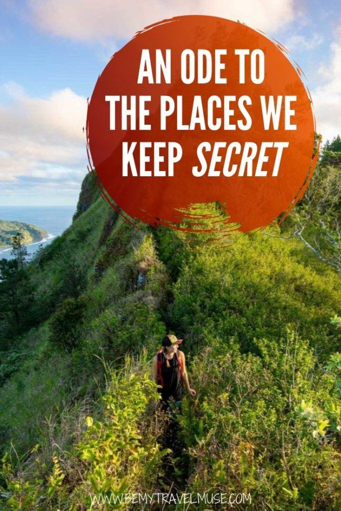 Here's an ode to the places we keep secret - places that are so beautiful, we find it just a little bit too difficult to risk ruining it. If you are a long term traveler, and have found a secret place of your own, you will understand what I mean!