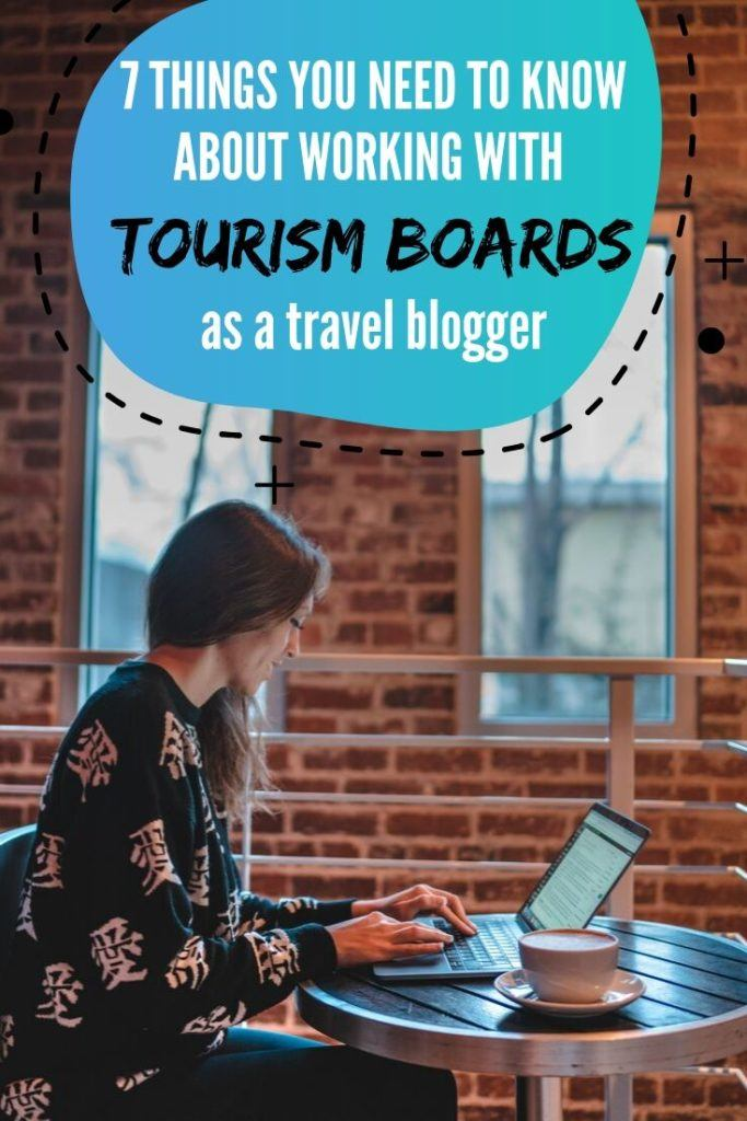 Are you a up and coming travel blogger who is trying to make more income from your blog through working with tourism boards? I have worked with tourism boards around the world in the last 3+ years, and here are 7 things I think you should know about working with tourism boards. #travelblogger
