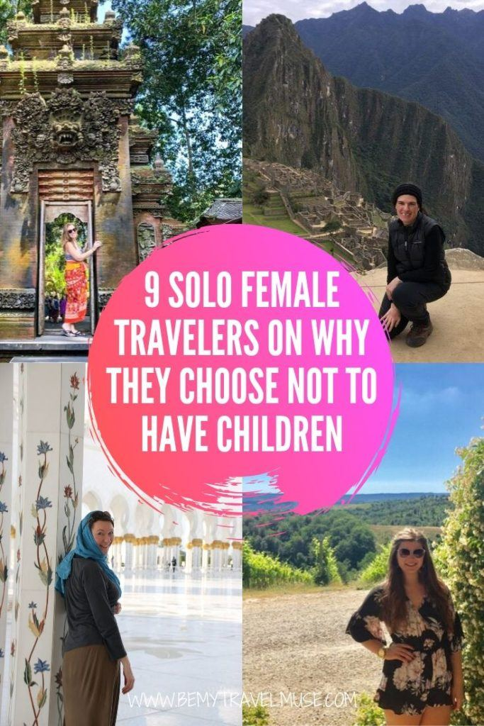 9 solo female travelers, both single and in a relationship, share why they choose a childfree lifestyle in order to travel. To these women, being childfree means freedom, more travel, and independence. Read their stories and see if childfree lifestyle is for you!