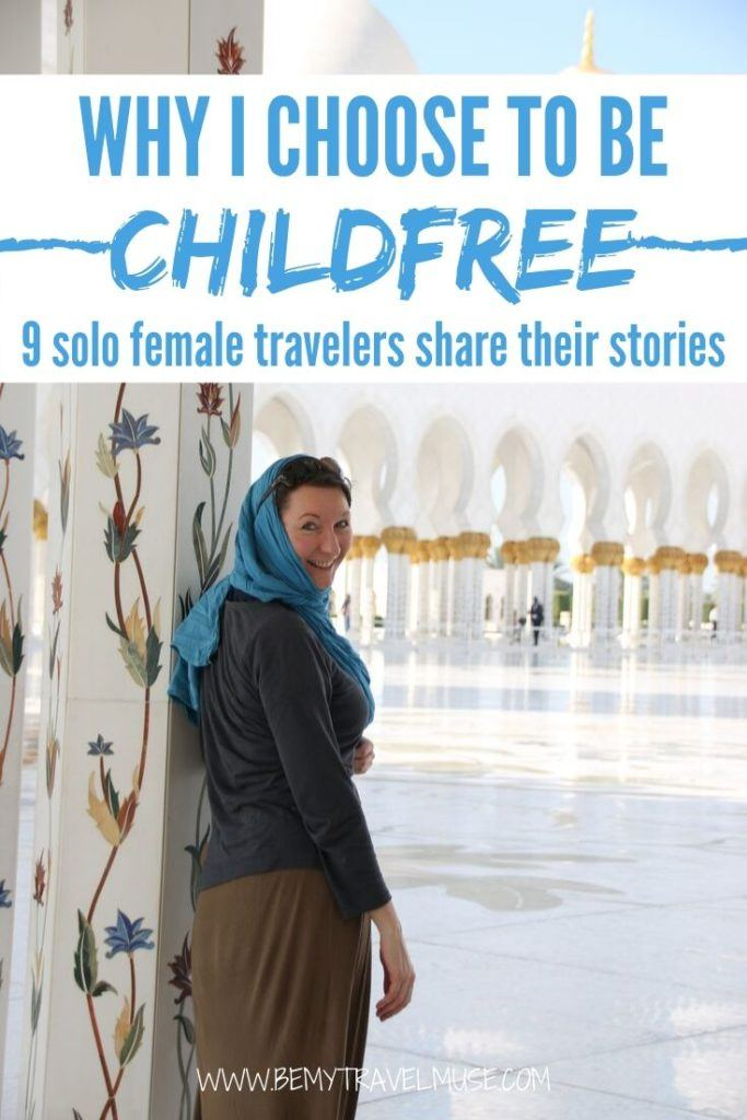Why are more women choose to not have children? 9 solo female travelers in their 20s, 30s and 40s, both single and in a relationship, share why they prefer a childfree lifestyle, and how it helps them gain more freedom, independence, and resources to travel more.