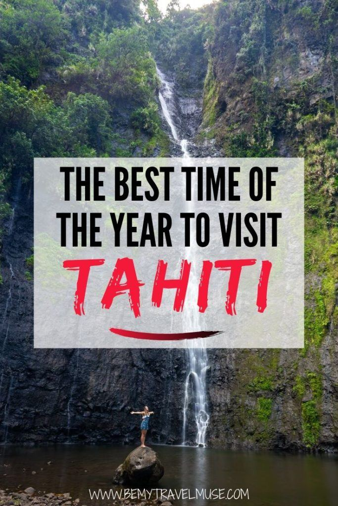 Planning a trip to Tahiti and not sure when is the best time to go? Tahiti doesn't have typical seasons that most of us are used to, but humidity and rainfall are important factors you need to take into consideration. Here's everything you need to know about Tahiti's weather, crowds, and prices so that you can plan the best trip! #Tahiti