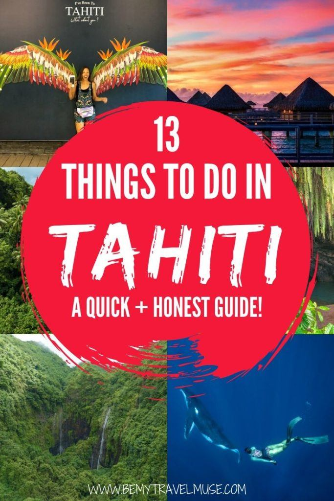 Is Tahiti worth exploring, or is it more of a stopover? Here are 13 things you can do when in Tahiti to help you decide if it's worth spending more time than necessary on this part of French Polynesia. #Tahiti