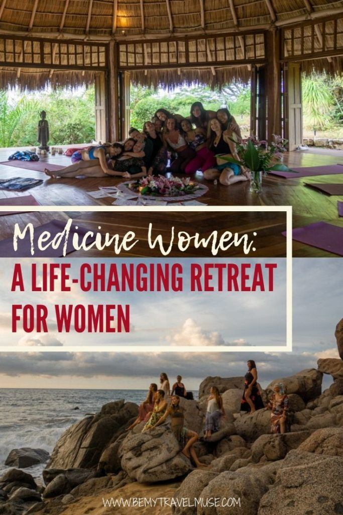 Looking for a life-changing women's retreat? I recently joined Camilie Willemain's Medicine Women's retreat in Sayulita, Mexico, and here's my honest review to help you understand what to expect from a women's retreat.