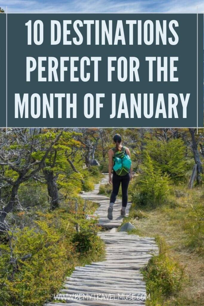 Planning where to go in the month of January? Here are 10 perfect destinations with a good mix of snow and sun, cities and nature, affordable and luxury to help you plan the best trip to kickstart the year of 2020!