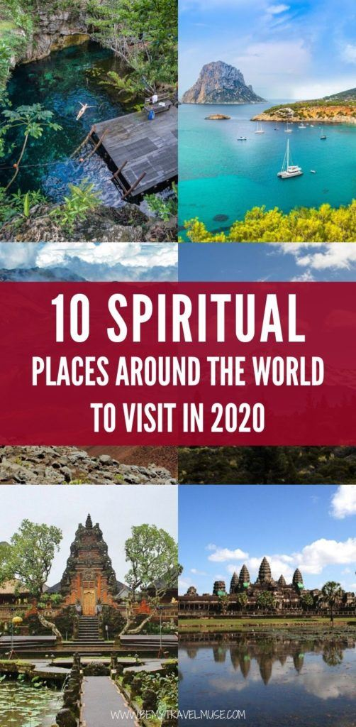 Here are 10 spiritual places around the world to visit in 2020. If you're looking for a getaway that will rejuvenate your mind and body, this list is a great place to start. #SpiritualTravel