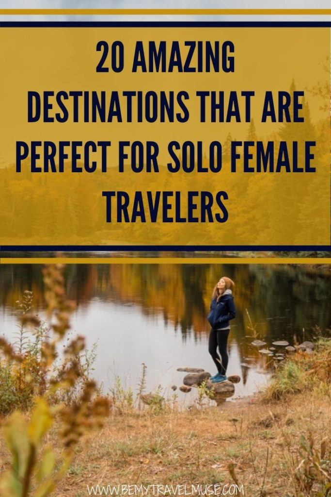 Here are 20 safe, fun, friendly, and authentic destinations around the world that are perfect for solo female travelers. Some spots on the list might surprise you. If you are looking for the next solo travel destination, be sure to check this list out.