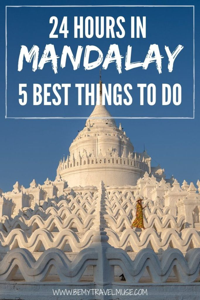 If you only have 1 day in Mandalay, Myanmar, here are 5 of the best things you should do that will help you make the most of your trip. I've handpicked the most beautiful pagodas, visited the infamous U Bein Bridge (and found the best time to visit with no crowds!), and shared tips on hiring a driver! Click to check it out now #Mandalay