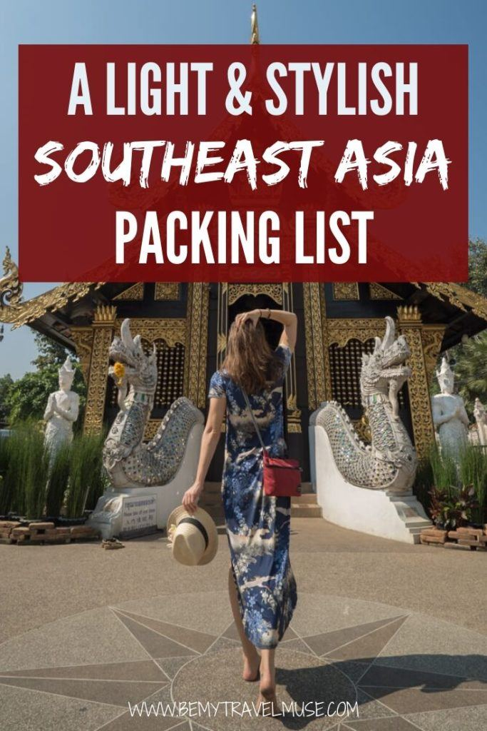Here's a light and stylish Southeast Asia packing list, with all details taken care of - the gear, travel insurance, clothing, toiletries, electronics, and things that you may not realize you'd need, as well as things you should just leave at home. #SoutheastAsia