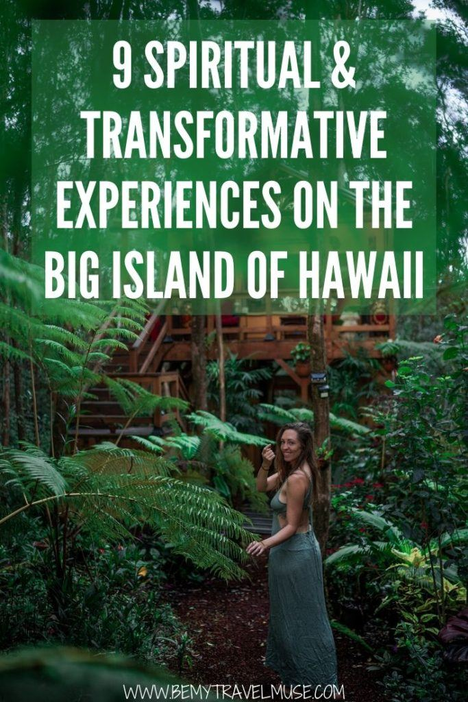 Click to see 8 spiritual and transformative experiences on the Big Island of Hawaii, including joining retreats, staying in a beautiful treehouse, visiting unique places, and more. #Hawaii