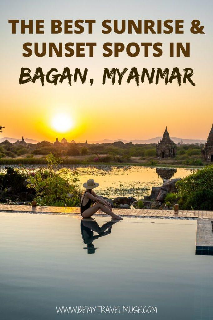 Where can you see the best sunrise and sunset in Bagan, Myanmar? From a hot air balloon, a watch tower, or a 5-star hotel? Here's a complete guide to hunting down the best of the best sunrise and sunset views in Bagan, Myanmar. Click to check it out now! #Bagan