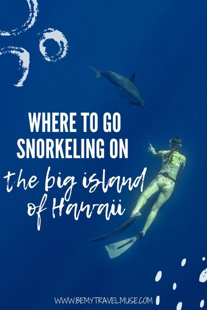 Here are the best snorkeling spots the Big Island of Hawaii has to offer! From Kealakekua Bay to South Point, use this guide to plan the best snorkelling trip on the Big Island of Hawaii!