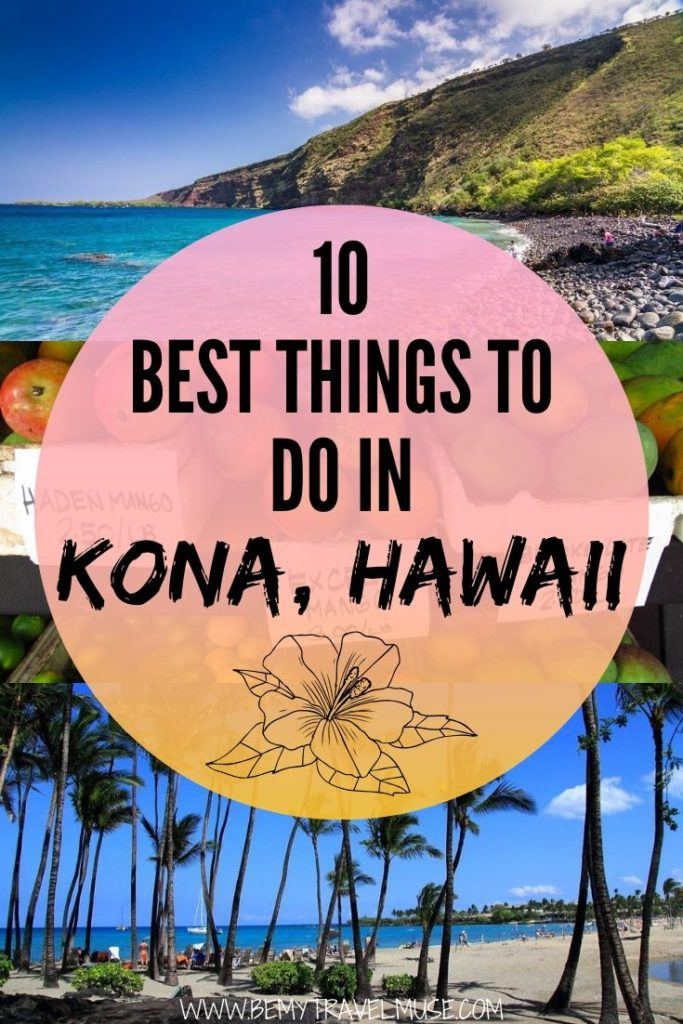 Visiting Kona, Hawaii? Here are the 10 best things to do to help you plan your itinerary, especially if you are an outdoor lover! See all of the best beaches and a full list of amazing restaurants and cafes to visit in Kona, Hawaii! #Kona #Hawaii
