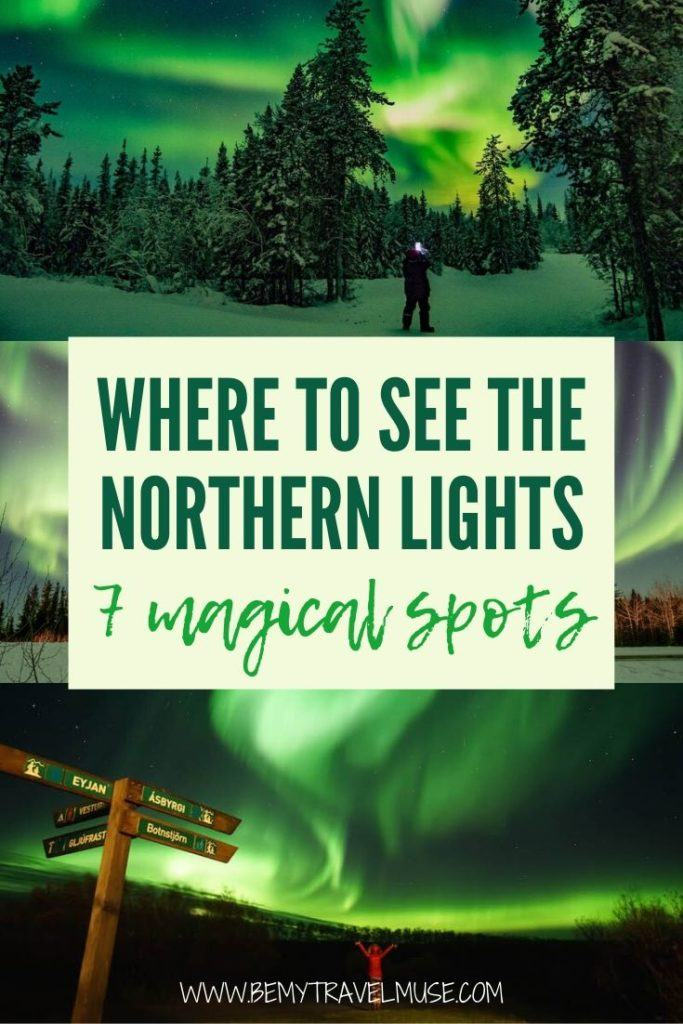Planning an aurora hunt is more than just going north and waiting for the night. The northern lights are never a guarantee; you have to consider weather, place, season, and a lot of other factors in your destination. Click to see 7 amazing places around the world to see then northern lights, plus insider tips to help you plan the best trips! #NorthernLights