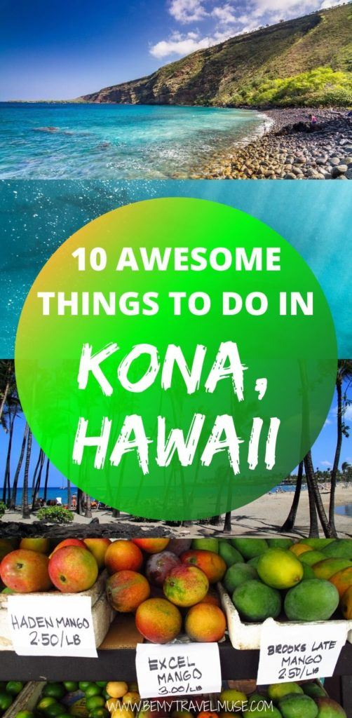 Here are 10 awesome things to do when in Kona, Hawaii. Get a complete list of where to go, what to eat, and insider tips to help you plan the best trip to Kona! #Kona #Hawaii