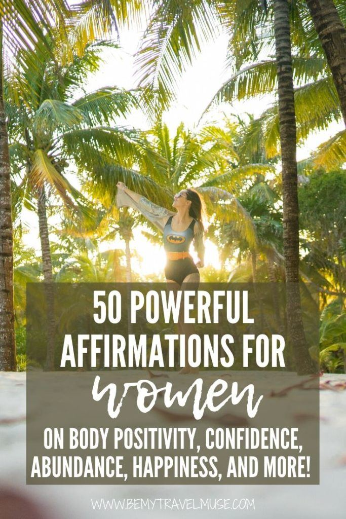 50 powerful affirmations for women on body positivity, self confidence, abundance, happiness, spirituality and more. Add saying affirmations to yourself as part of your self-care routine and see the positive changes it will bring to your life! #Affirmations