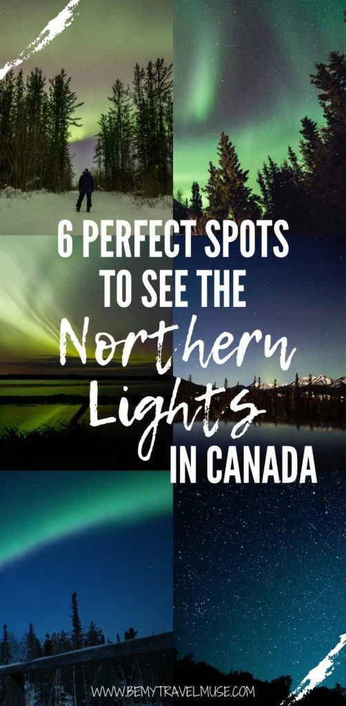 6 perfect spots in Canada to see the Northern Lights: including Nunavut, Yellowknife, Yukon, Manitoba, Alberta, Saskatchewan. Click to get the insider information on best time to go, hotel recommendations, and other activities to do in each area. #NorthernLights #Canada