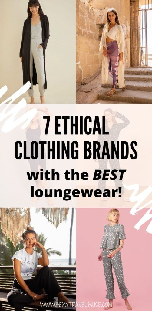 Shopping for ethical, sustainable yet stylish and comfortable loungewear to wear while working from home? Here are 7 ethical clothing brands with beautiful loungewear collections you should check out!