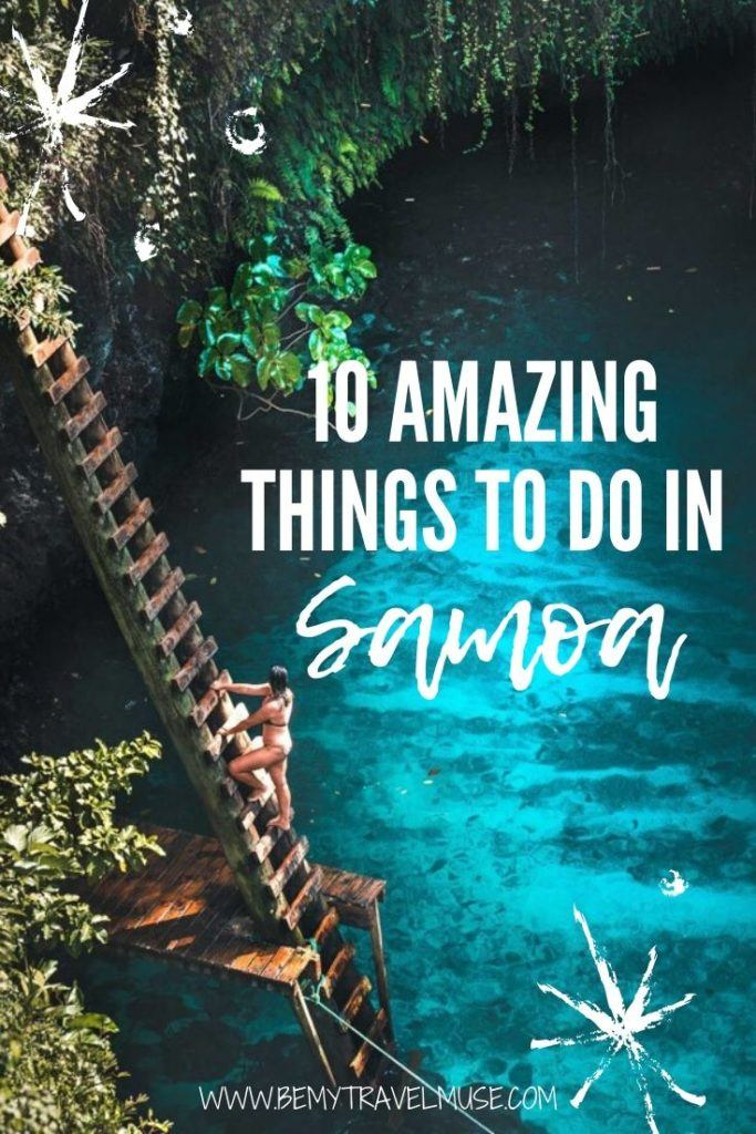 Samoa is one of the most underrated destinations of the South Pacific, but this list will make you want to plan a trip to Samoa immediately! See the top 10 things to do in Samoa, focusing on Upolu Island and Savai'i Island, with gorgeous beaches, waterfalls and other activities to explore. #Samoa