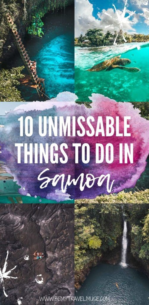 10 unmissable things to do in Samoa, focusing on Upolu Island and Savai'i Island, plus essential info on how to get there, where to stay, costs, to help you plan the most amazing island trip to Samoa.