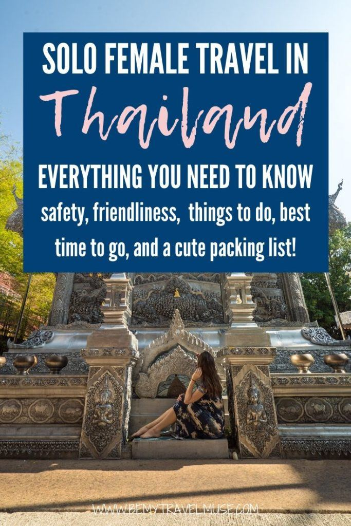 Solo female travel in Thailand: everything you need to know, from safety, friendliness, things to do, best time to go, plus a cute packing list to help you plan a fun, safe and adventurous solo trip in Thailand. #Thailand #SoloFemaleTravel
