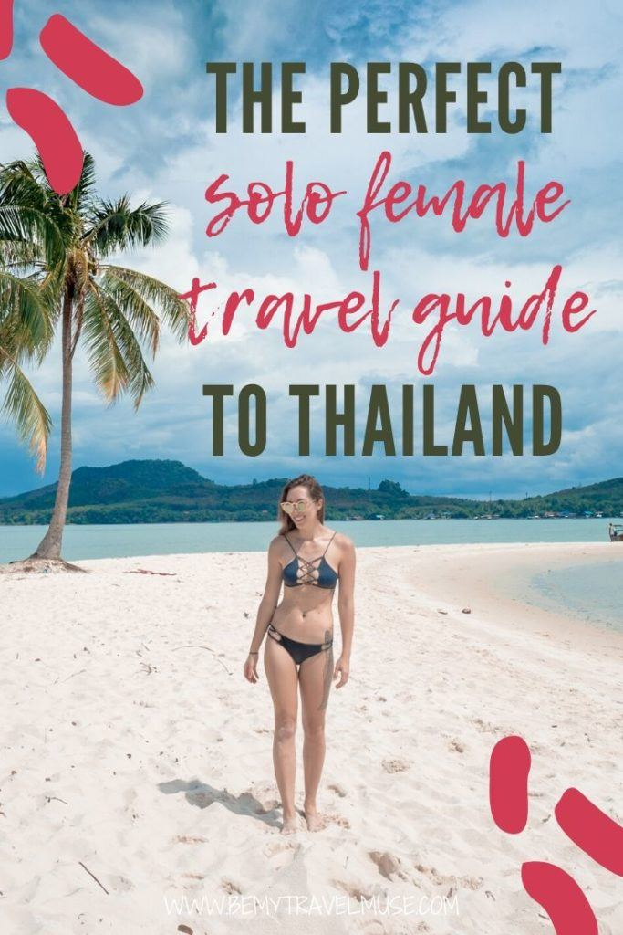 The perfect solo female travel guide to Thailand, with all of the information you need to have a safe and fun solo experience in Thailand. See my best safety tips, recommended things to do, best time to go and an awesome packing list for Thailand now! #Thailand #SoloFemaleTravel