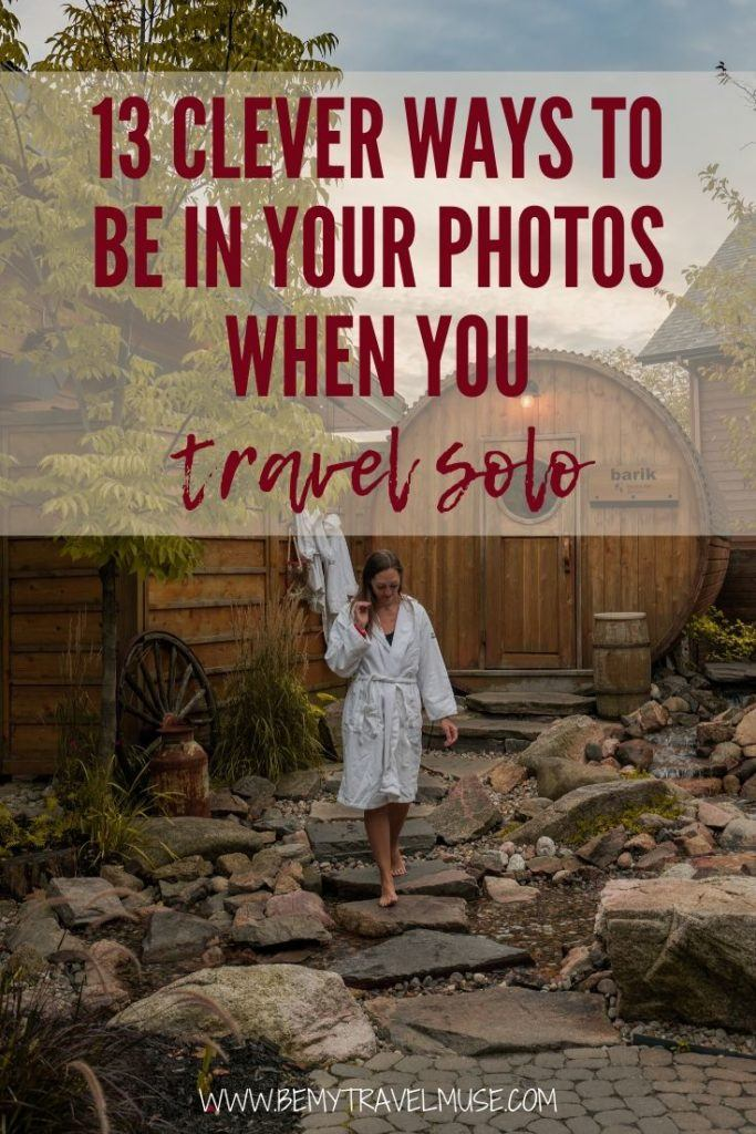 Here are 13 clever ways to be in your photos when you travel solo. Get awesome selfie tips from a solo female travel blogger to take the most amazing travel selfies that do not look like travel selfies. This post is perfect for solo female travelers!