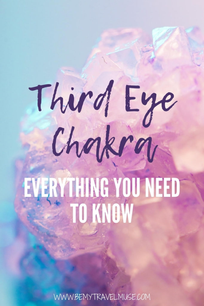 Third eye chakra - everything you need know: What is third eye chakra, where is it located, how to keep your thrid eye chakra balanced, what to do when it is out of balance, and words of affirmation to strengthen your third eye chakra #ThirdEyeChakra