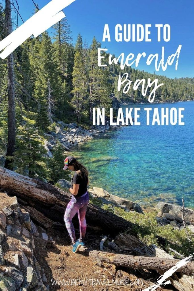 A complete guide to Emerald Bay in Lake Tahoe, with information on the best spots, best hikes, other activities to do in the area, and camping guide. #EmeraldBay