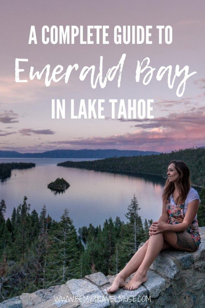 Planning a trip to Emerald Bay in Lake Tahoe? Check this complete guide out for the best things to do in the area, local tips, and camping guide. #EmeraldBay